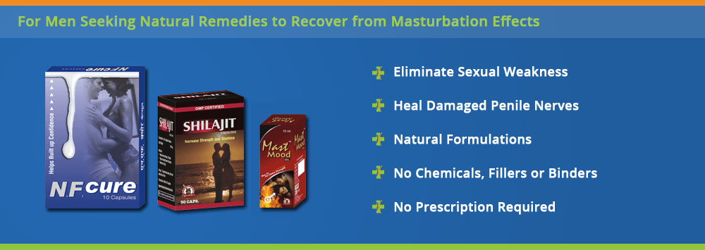 Natural Remedies for over masturbation effects